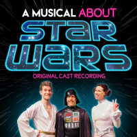 A Musical About Star Wars (original Cast Recording CD